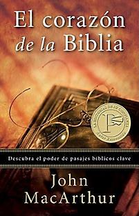 El Corazon de la Biblia = The Heart of the Bible