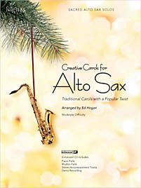Creative Carols for Alto Sax - Instrumental Book