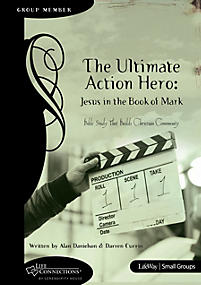 Action Hero: Jesus in the Book of Mark - Leader Guide