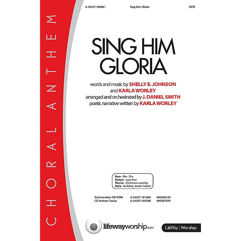Sing Him Gloria - Anthem