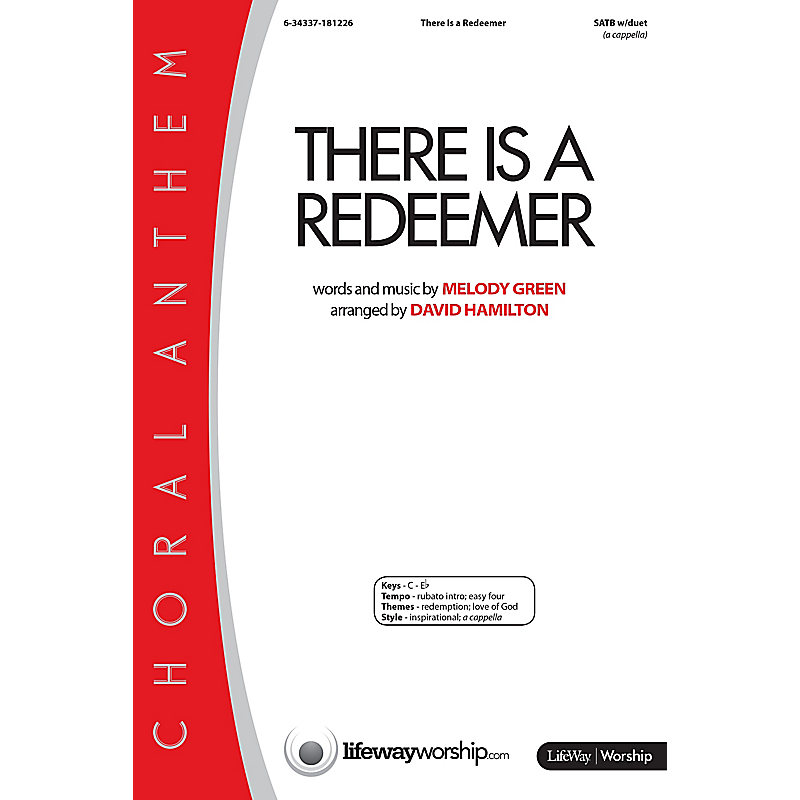 There Is A Redeemer - Anthem