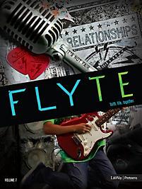 FLYTE: faith. life. together. Volume 7 - Leader Kit