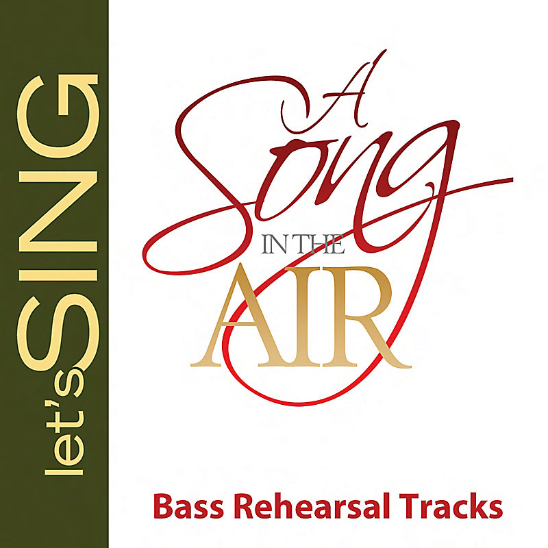 A Song in the Air - Bass Rehearsal Tracks