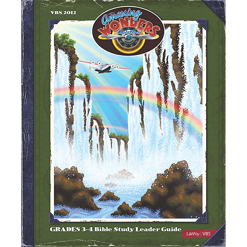 VBS 2012 Grades 3-4 Bible Study Leader Guide
