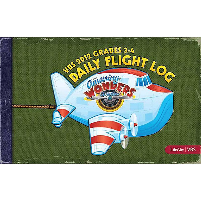 VBS 2012 Grades 3-4 Daily Flight Log
