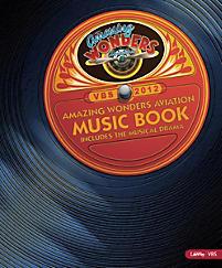 VBS 2012 Amazing Wonders Aviation Music Book