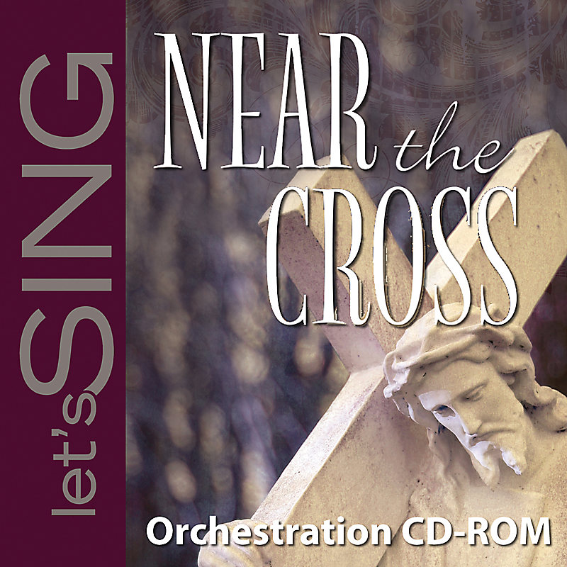 Near the Cross - Orchestration CD-ROM (PDF)
