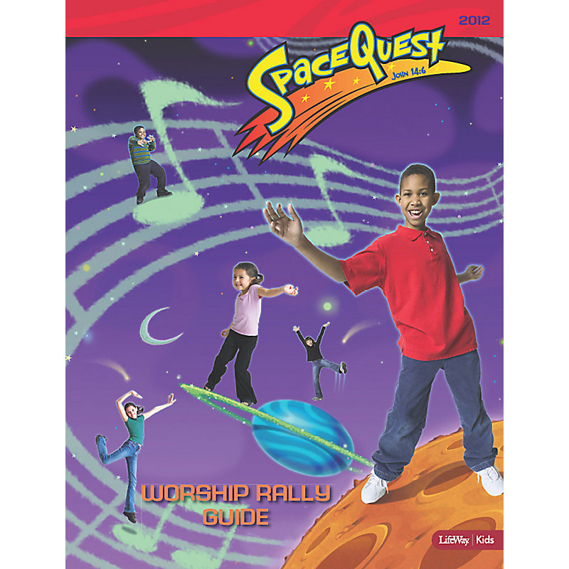 Club VBS 2012: SpaceQuest - Worship Rally Guide