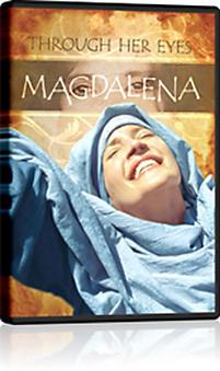 Magdelena: Through Her Eyes