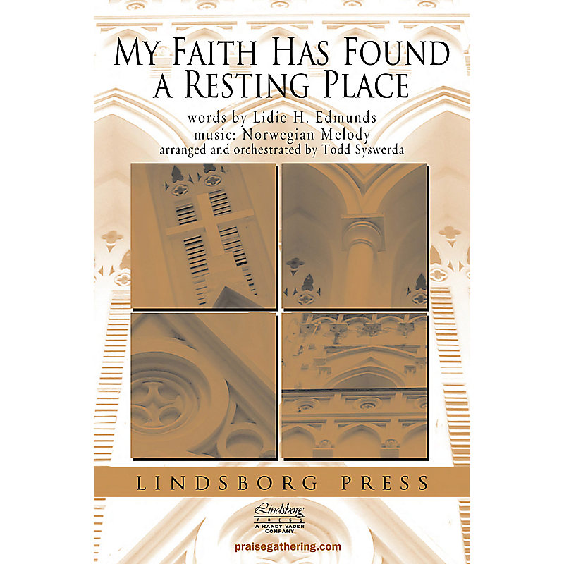 My Faith Has Found A Resting Place - Anthem