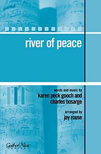 River of Peace - Anthem
