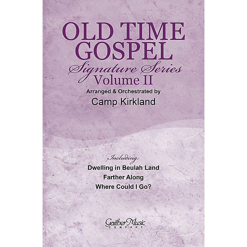 Old Time Gospel Signature Series Volume Two - Choral Book