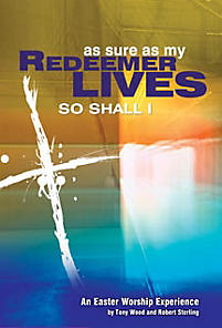 As Sure As My Redeemer Lives Bk