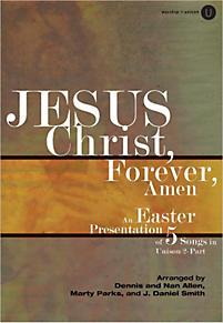 Jesus Christ, Forever, Amen - Promo Pak