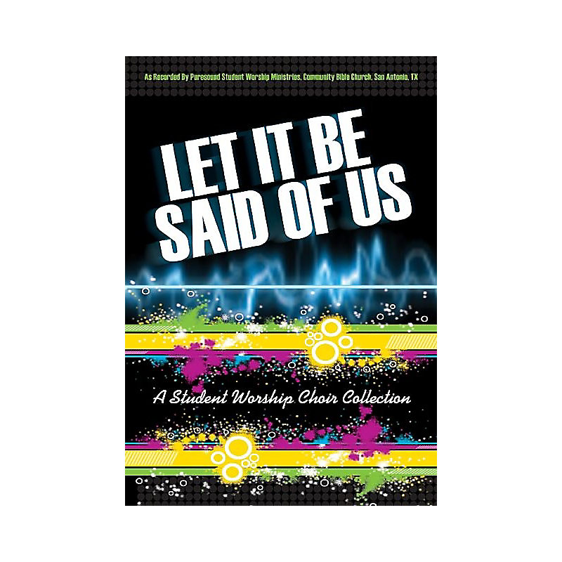 Let It Be Said of Us - Rehearsal CDs