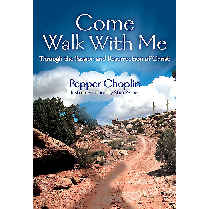 Come Walk With Me  SATB BK