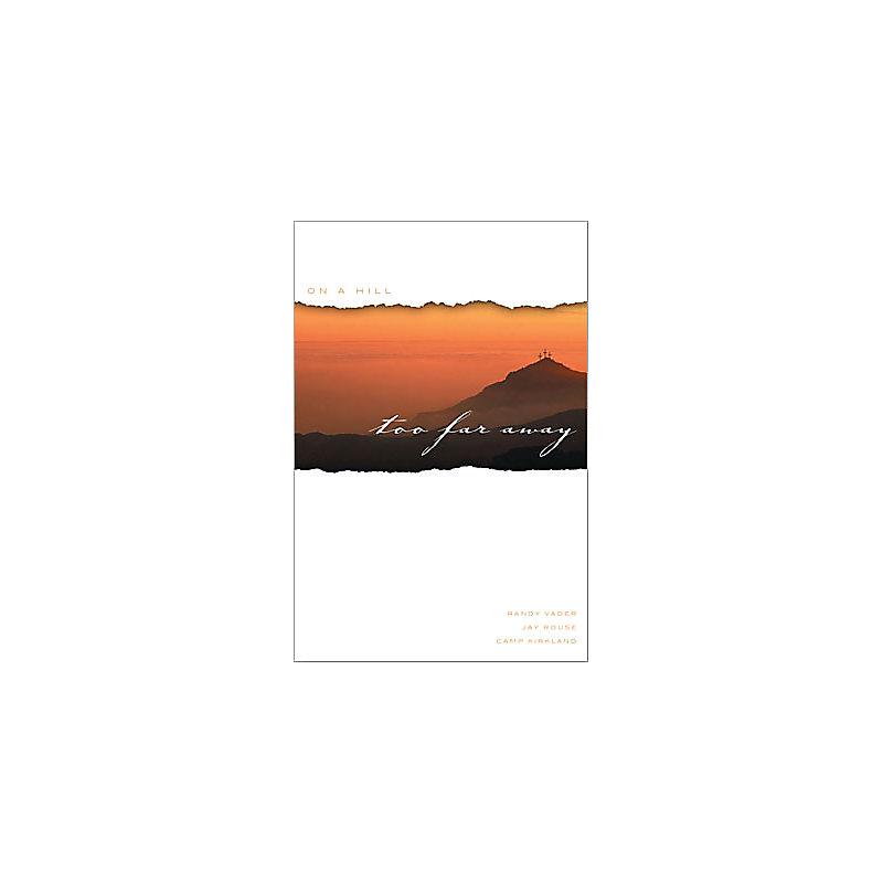 On a Hill Too Far Away - Drama Companion