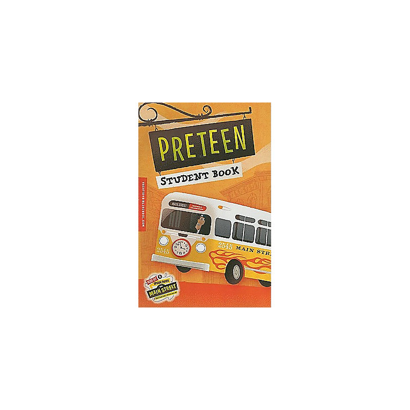 Buy a Main Street: Preteen Student Book 9780784730331 from LifeWay ...