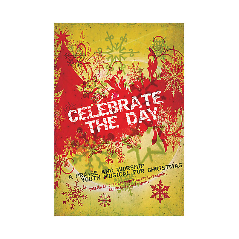 Celebrate the Day: A Praise and Worship Youth Musical for Christmas - Drum Rehearsal Tracks