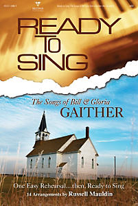 Ready to Sing Songs of Bill & Gloria Gaither Soprano