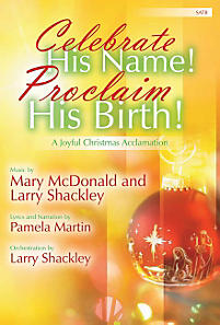 Celebrate His Name! Proclaim His Birth: A Joyful Christmas Acclamation - Bulk CDs