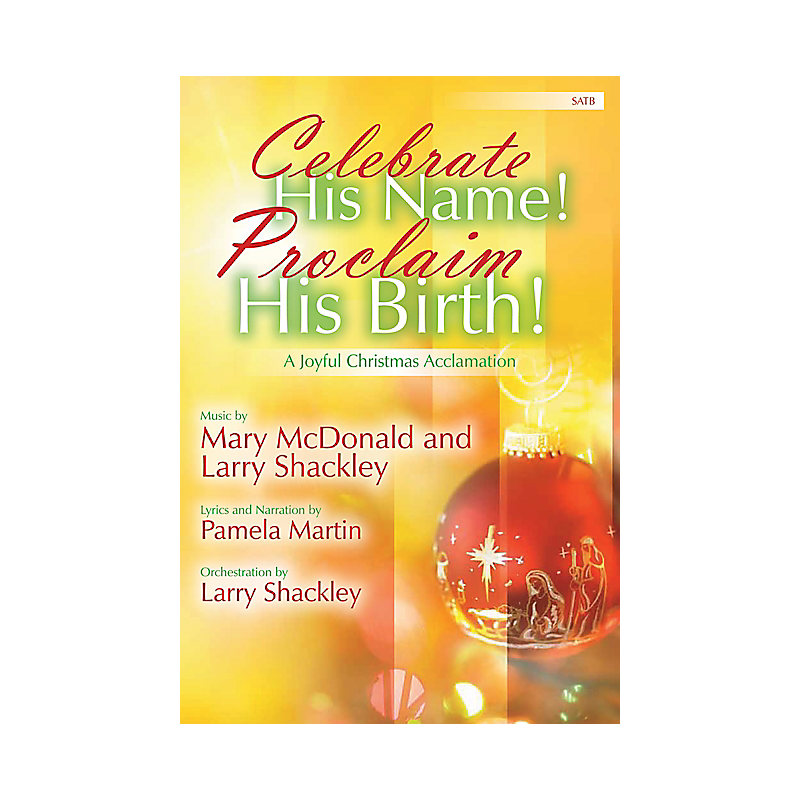 Celebrate His Name! Proclaim His Birth: A Joyful Christmas Acclamation - Orchestral Score and Parts