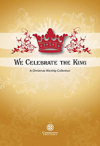 We Celebrate the King - Rehearsal CDs