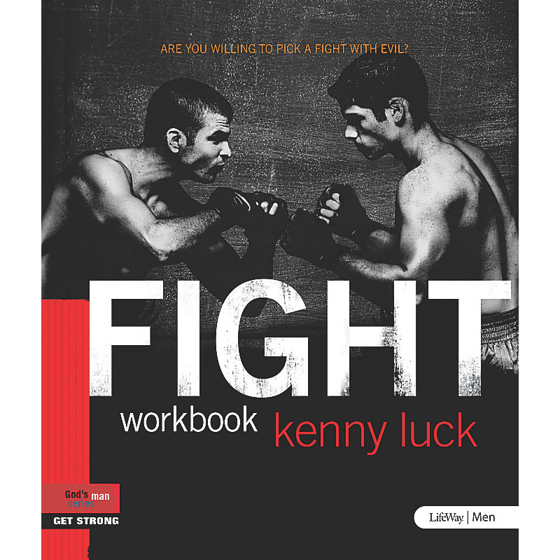 FIGHT: Are You Willing to Pick a Fight with Evil? - Workbook