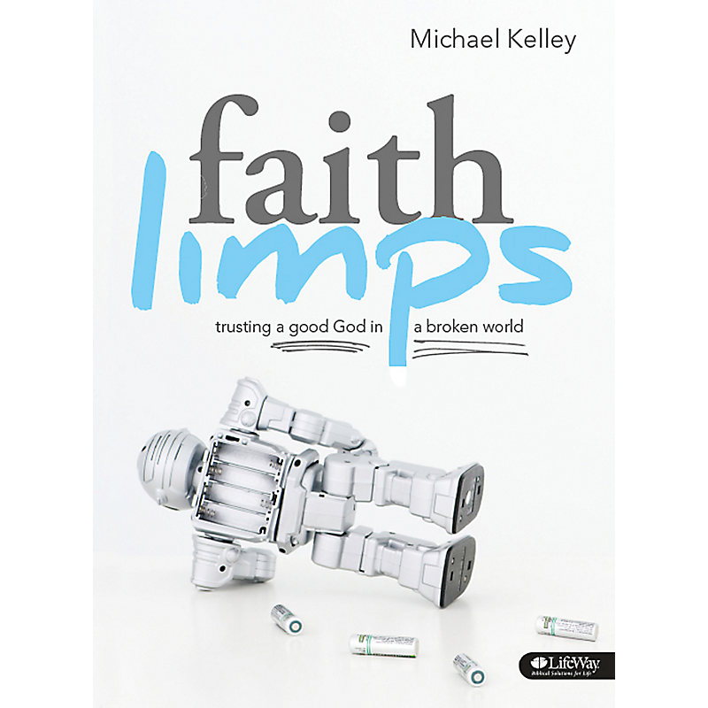 Faith Limps: Trusting a Good God in a Broken World - DVD Leader Kit