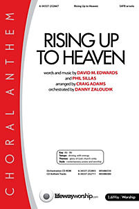 Rising Up to Heaven - Anthem
