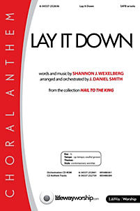 Lay It Down - Anthem