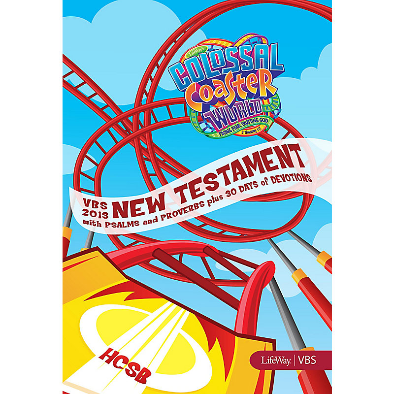 VBS 2013 New Testament with Psalms and Proverbs (HCSB®)