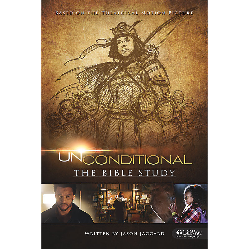 Unconditional: The Bible Study - Member Book