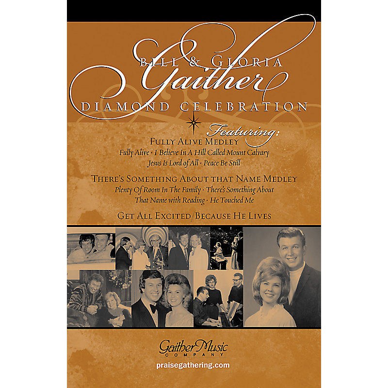 Bill & Gloria Gaither Diamond Celebration - Extended Anthem
