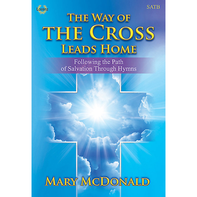 WAY OF THE CROSS LEADS HOME REH CD