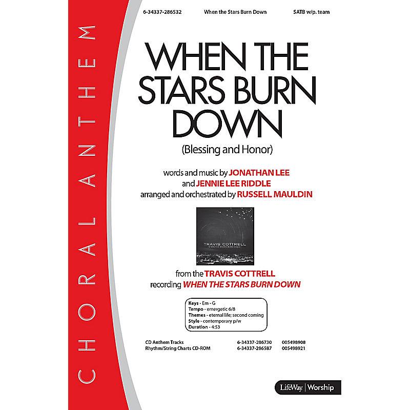 When the Stars Burn Down - Anthem