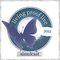 Living Proof Simulcast 2012: Small Group (2-7)