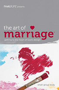 The Art of Marriage: Getting to the Heart of God's Design - Member Book