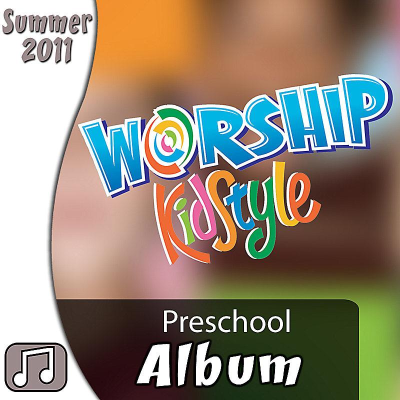 Worship KidStyle: Preschool - Music Album Download: Summer 2012 (Digital Bundle)