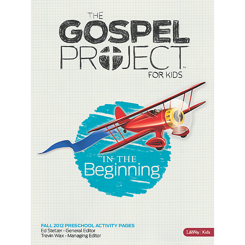 The Gospel Project for Kids: Preschool Activity Pack - Volume 1 (Fall 2012)