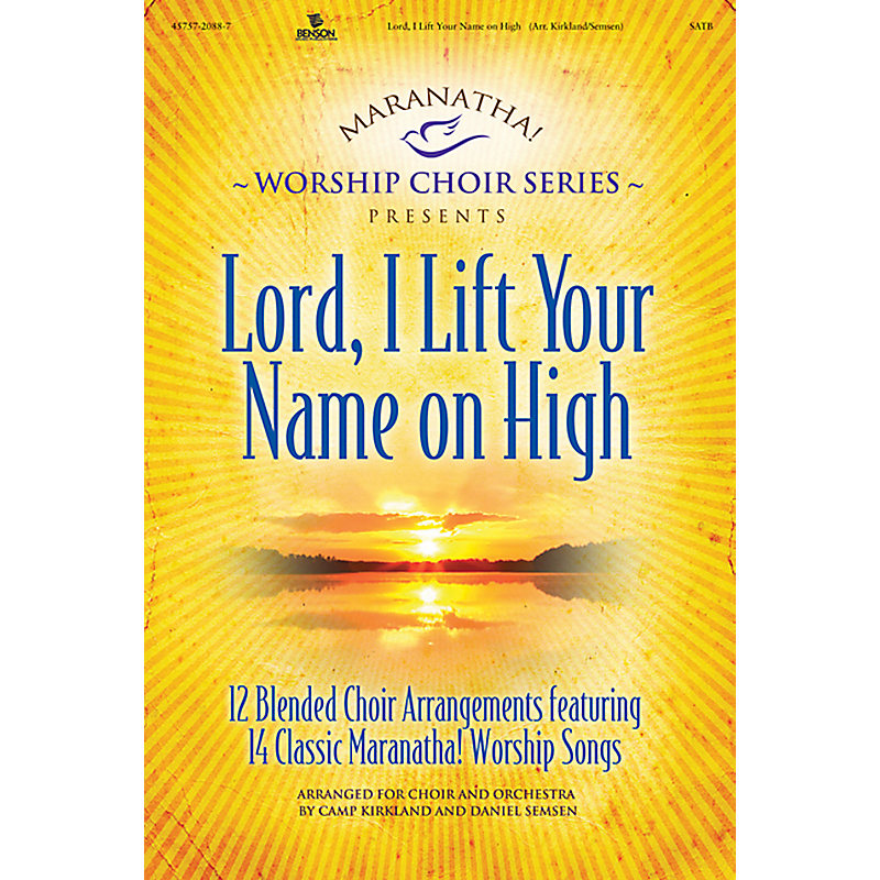 Lord, I Lift Your Name on High Listening CD