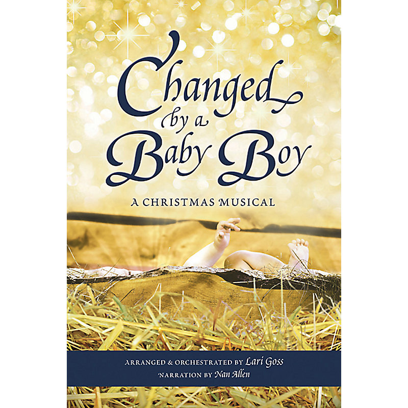 Changed by a Baby Boy Choral Book