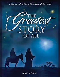 The Greatest Story of All Choral Book
