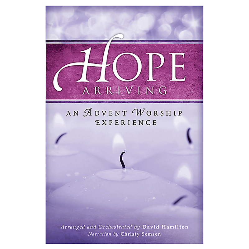 Hope Arriving Choral Book