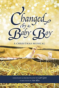 Changed by a Baby Boy Rehearsal CD