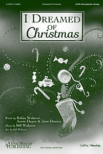 I Dreamed of Christmas - Anthem (Adult SATB)