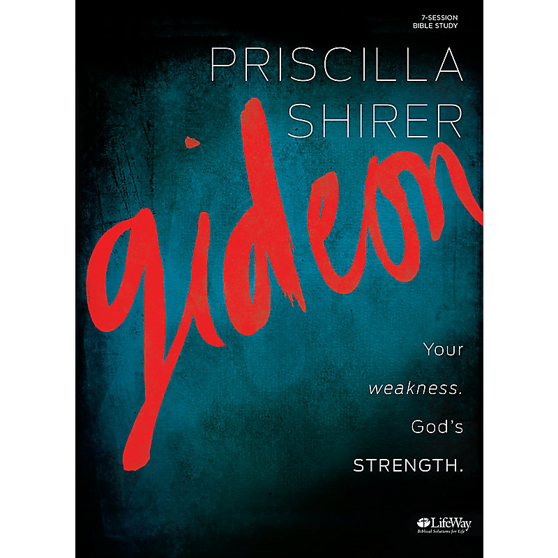 Gideon: Your weakness. God's strength. Member Book