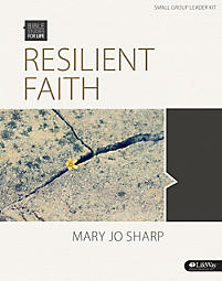 Bible Studies for Life: Resilient Faith