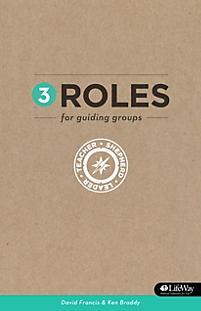 3 Roles for Guiding Groups: Teacher, Shepherd, Leader