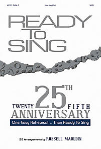Ready to Sing 25th Anniversary Collection Choral Book